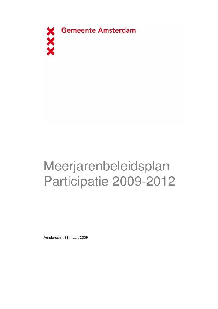 Meerjarenbeleidsplan Participatie 2009-2012    Amsterdam, 31 maart 2009