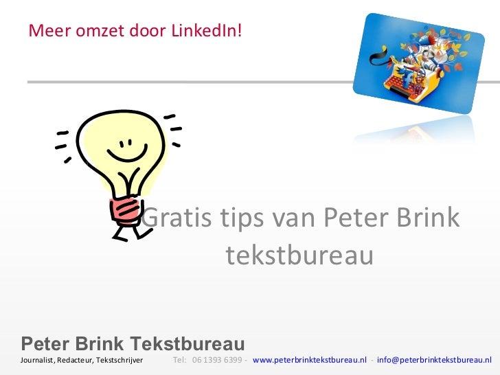 Meer omzet door LinkedIn! Gratis tips van Peter Brink tekstbureau