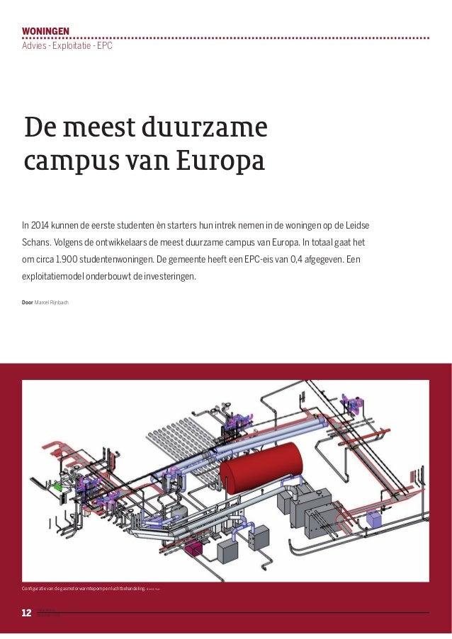 WONINGEN Advies - Exploitatie - EPC  De meest duurzame campus van Europa In 2014 kunnen de eerste studenten èn starters hu...
