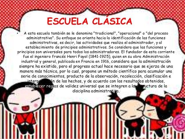 """ESCUELA CLÁSICA • A esta escuela también se le denomina """"tradicional"""", """"operacional"""" o """"del proceso administrativo"""". Su en..."""