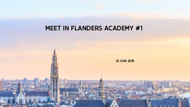 22 JUNI 2018 MEET IN FLANDERS ACADEMY #1