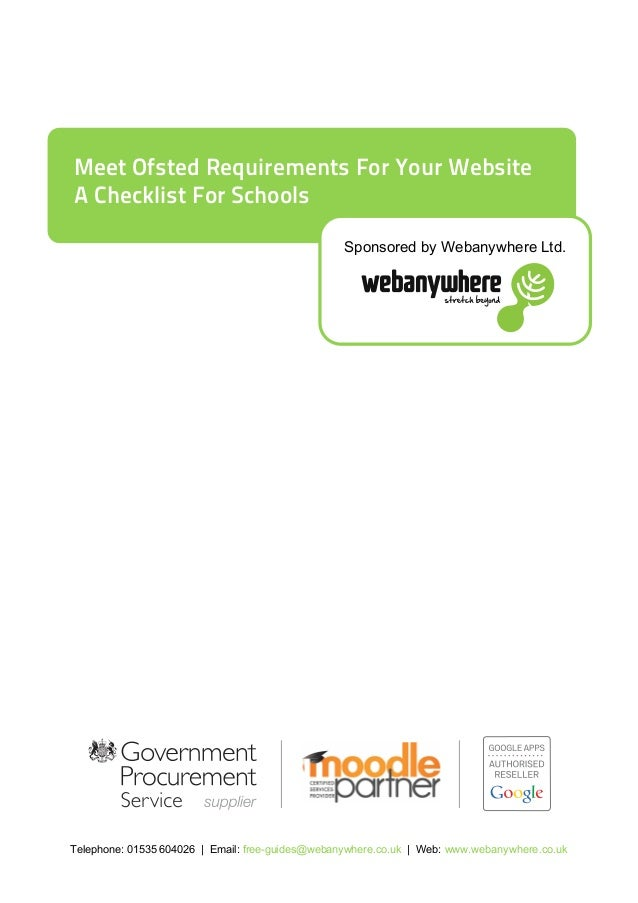 Telephone: 01535 604026 | Email: free-guides@webanywhere.co.uk | Web: www.webanywhere.co.uk Meet Ofsted Requirements For Y...