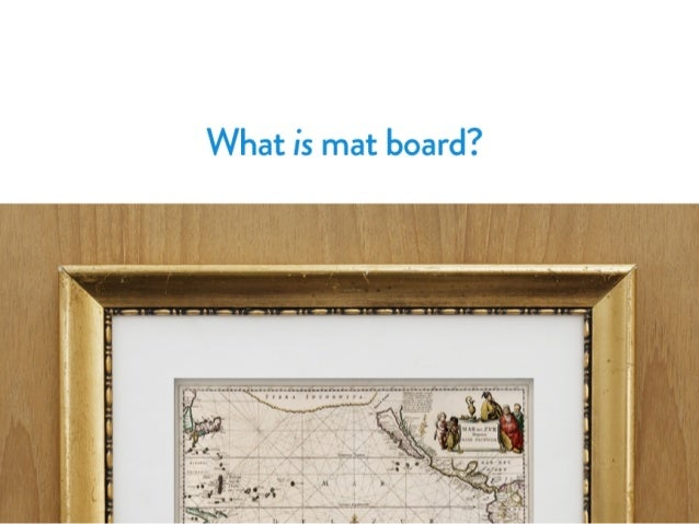 frame the boards framedestination of blog mat picture understanding types matboardtypes board