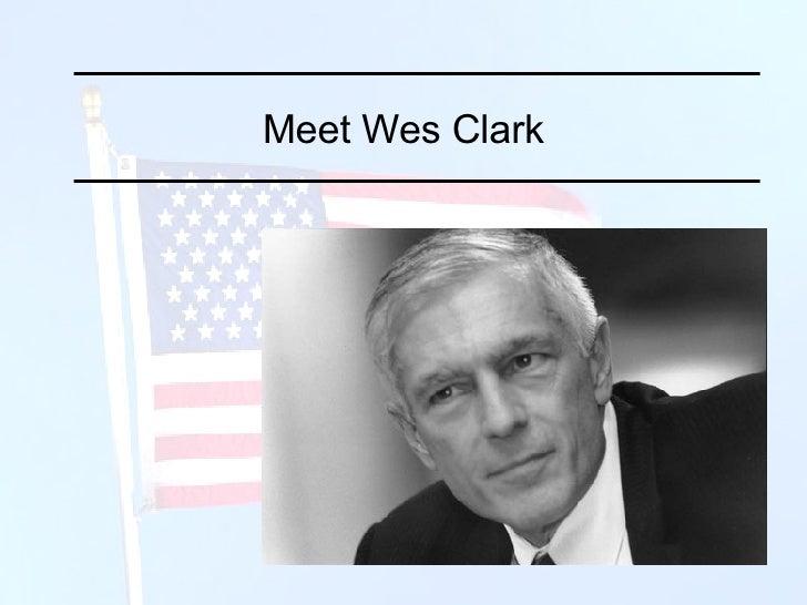 Meet Wes Clark