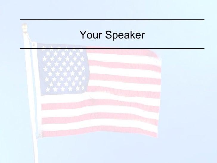 Your Speaker