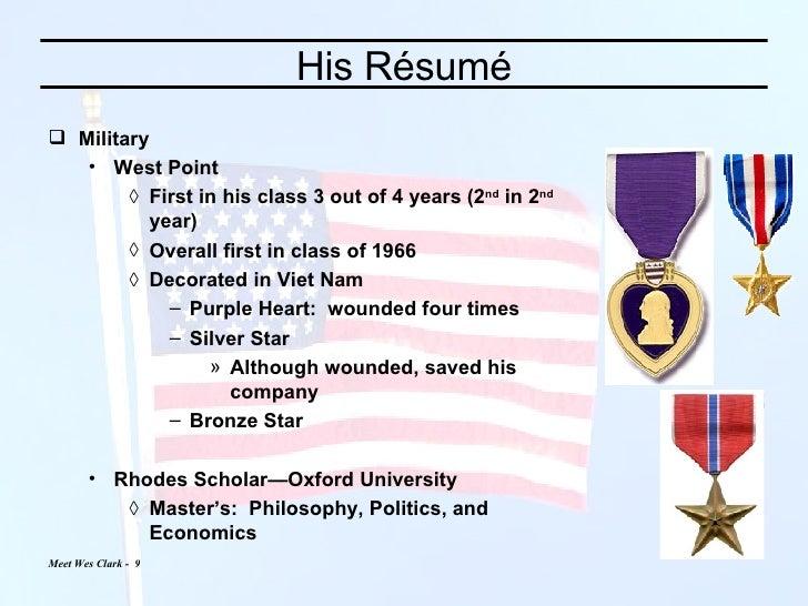 His Résumé <ul><li>Military </li></ul><ul><ul><li>West Point </li></ul></ul><ul><ul><ul><li>First in his class 3 out of 4 ...