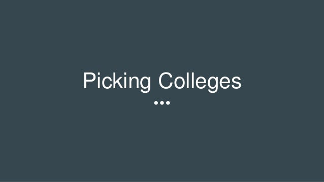 Picking Colleges