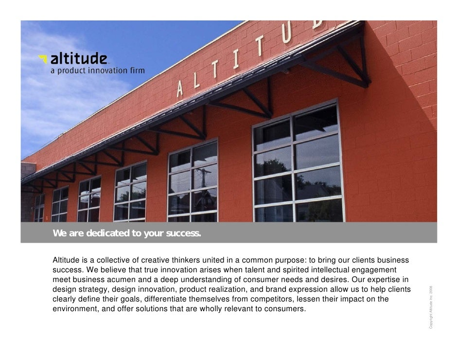 We are dedicated to your success.  Altitude is a collective of creative thinkers united in a common purpose: to bring our ...