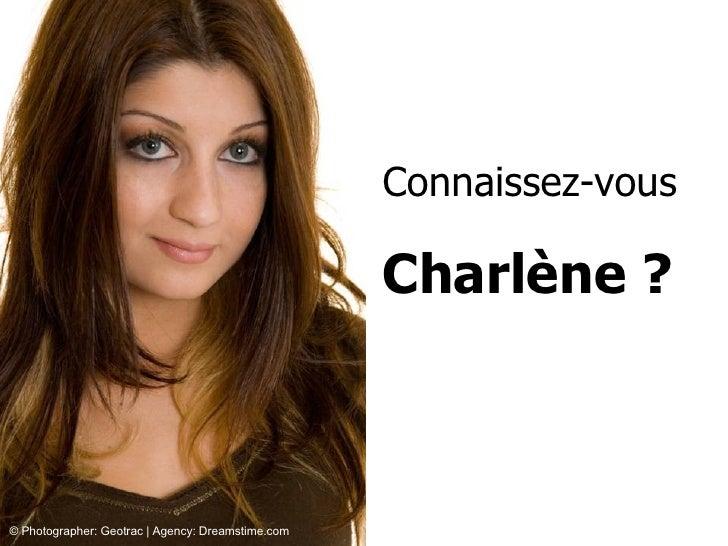 Connaissez-vous Charlène ? © Photographer: Geotrac | Agency: Dreamstime.com