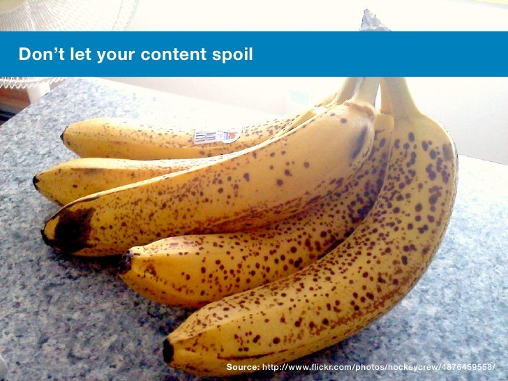 #meetcontent     Don't let your content spoil                             Source: http://www.flickr.com/photos/hockeycrew/...