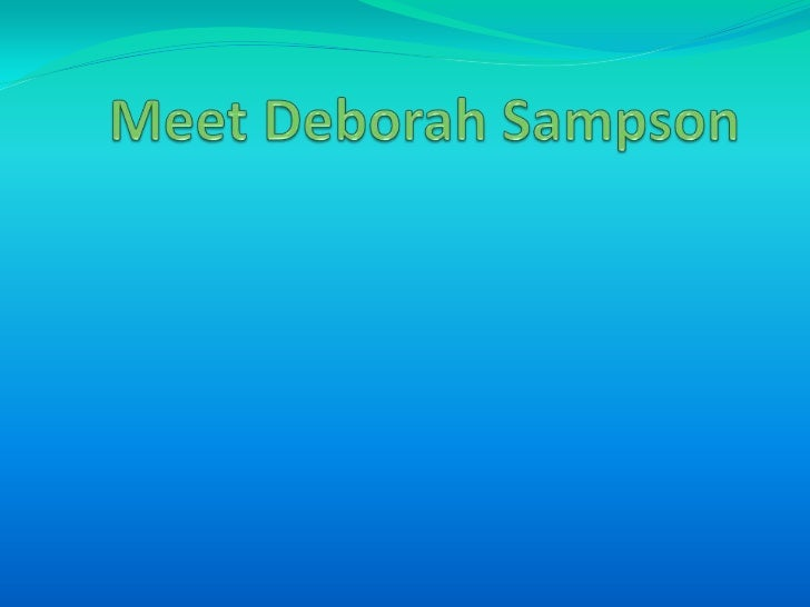 Meet Deborah Sampson<br />