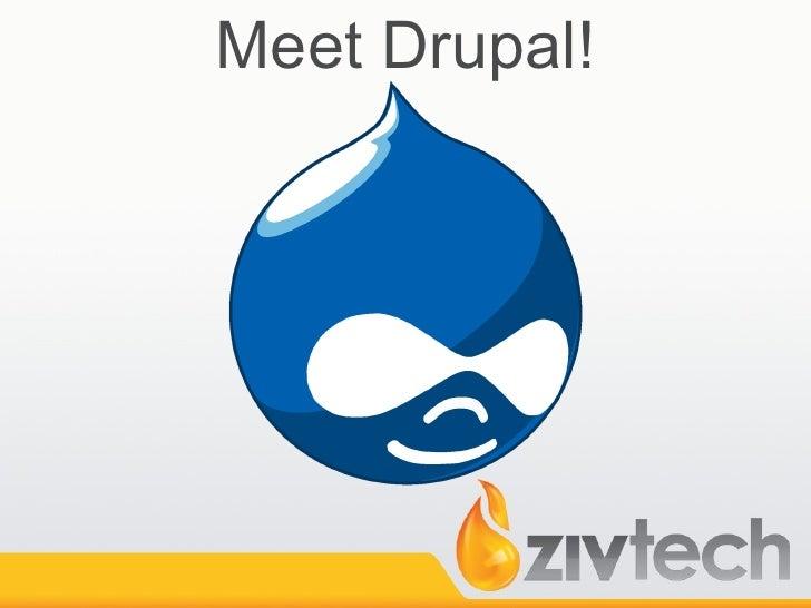 Meet Drupal!