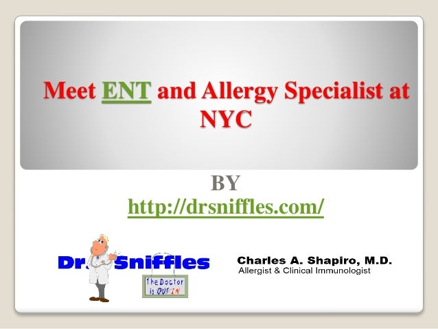 Meet ent and allergy specialist at nyc