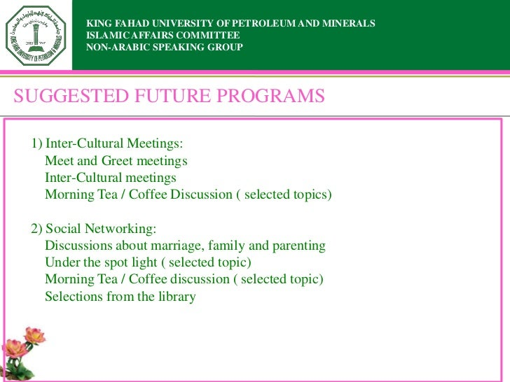 KING FAHAD UNIVERSITY OF PETROLEUM AND MINERALS          ISLAMIC AFFAIRS COMMITTEE          NON-ARABIC SPEAKING GROUPSUGGE...