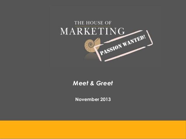 Meet & GreetNovember 2013
