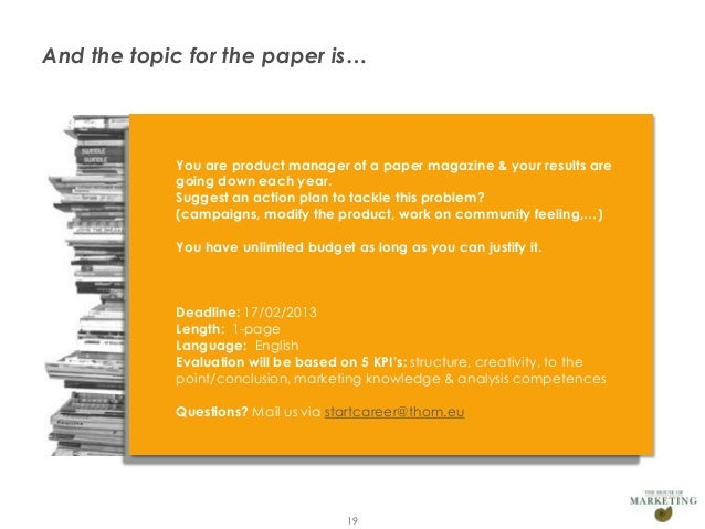 And the topic for the paper is…                   You are product manager of a paper magazine & your results are          ...