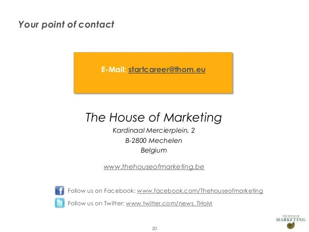 Your point of contact                           E-Mail: startcareer@thom.eu                      The House of Marketing   ...