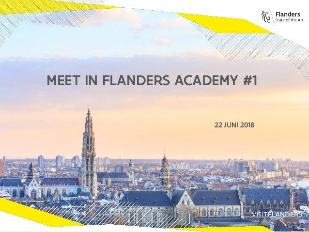 22 JUNI 2018 MEET IN FLANDERS ACADEMY #1
