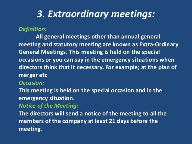 ... 8. 3. Extraordinary Meetings: Definition: ...