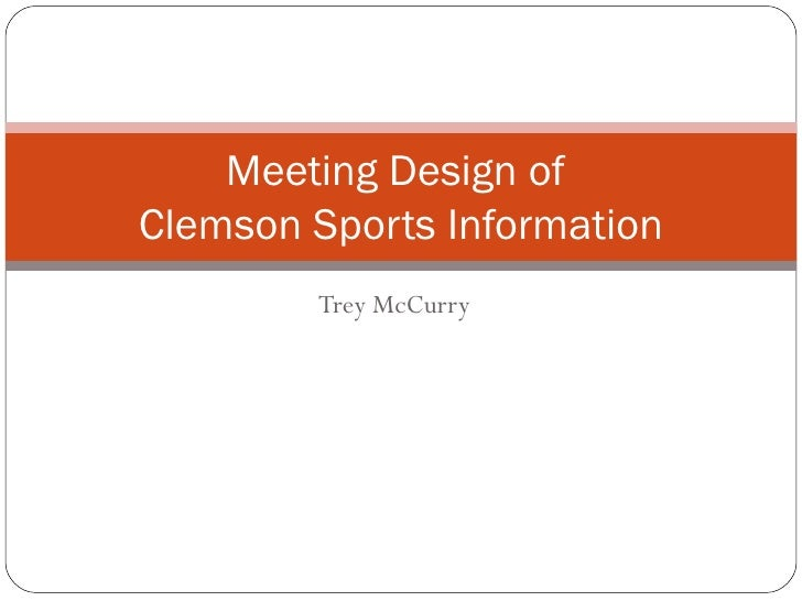 Trey McCurry Meeting Design of  Clemson Sports Information