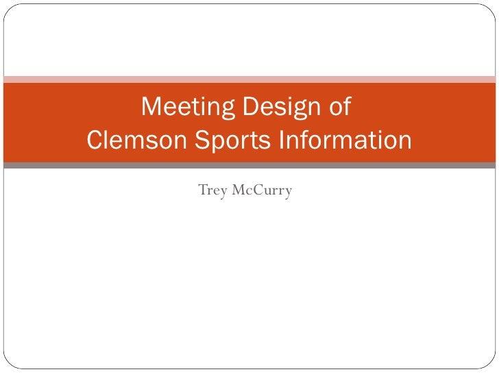 Trey McCurry Meeting Design of  Clemson Sports Information