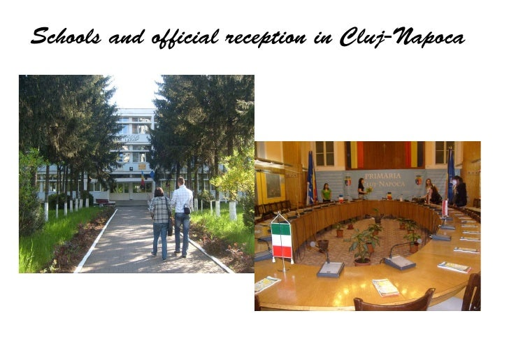 Schools and official reception in Cluj-Napoca