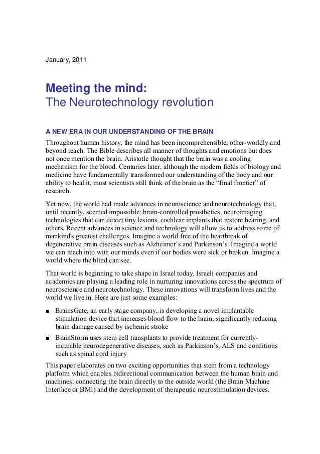 January, 2011Meeting the mind:The Neurotechnology revolutionA NEW ERA IN OUR UNDERSTANDING OF THE BRAINThroughout human hi...