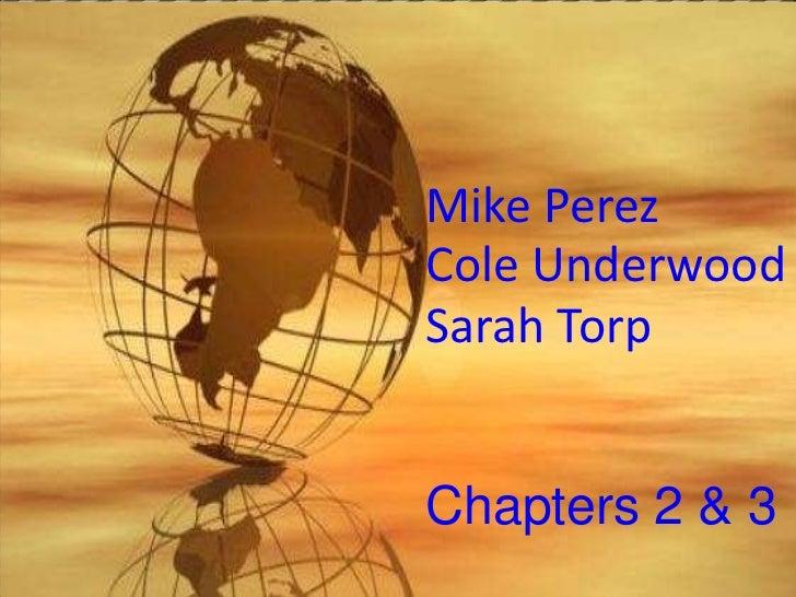 Mike PerezCole UnderwoodSarah TorpChapters 2 & 3