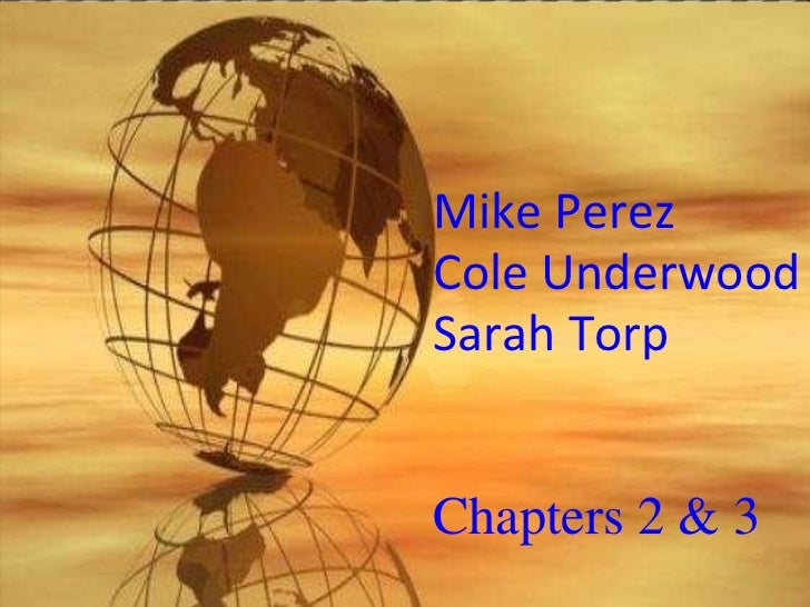 Mike Perez Cole Underwood Sarah Torp   Chapters 2 & 3