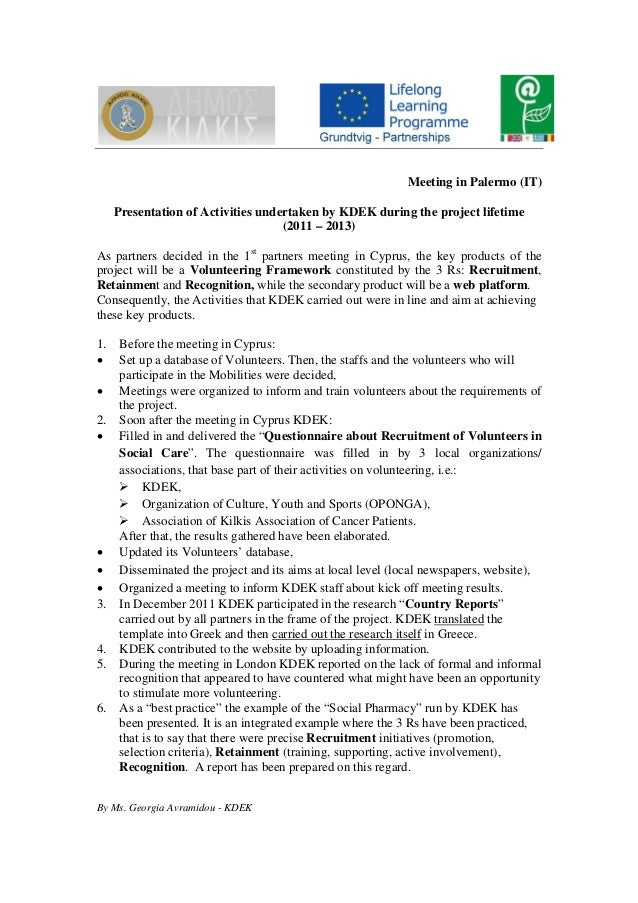 Meeting in Palermo (IT) Presentation of Activities undertaken by KDEK during the project lifetime (2011 – 2013) As partner...