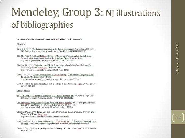 Mendeley, Group 3: NJ illustrationsof bibliographies                                      22 May 2012                     ...