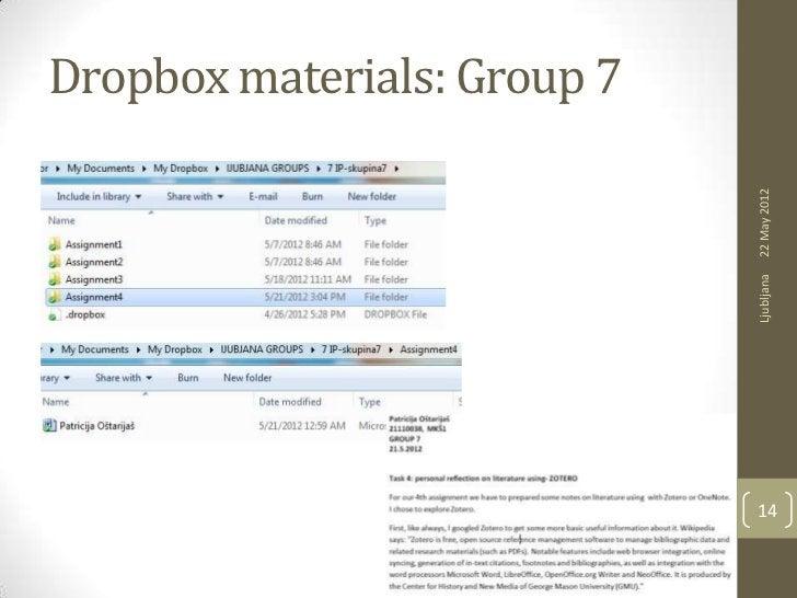 Dropbox materials: Group 7                             22 May 2012                             Ljubljana                  ...