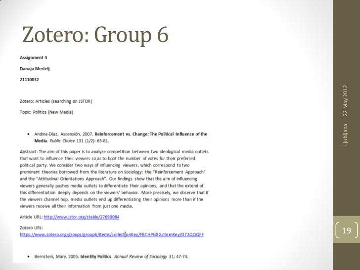 Zotero: Group 6     Ljubljana   22 May 201219