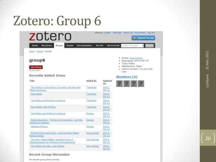 Zotero: Group 6     Ljubljana   22 May 201220