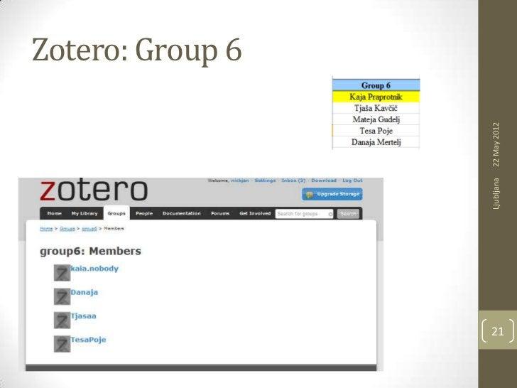 Zotero: Group 6     Ljubljana   22 May 201221