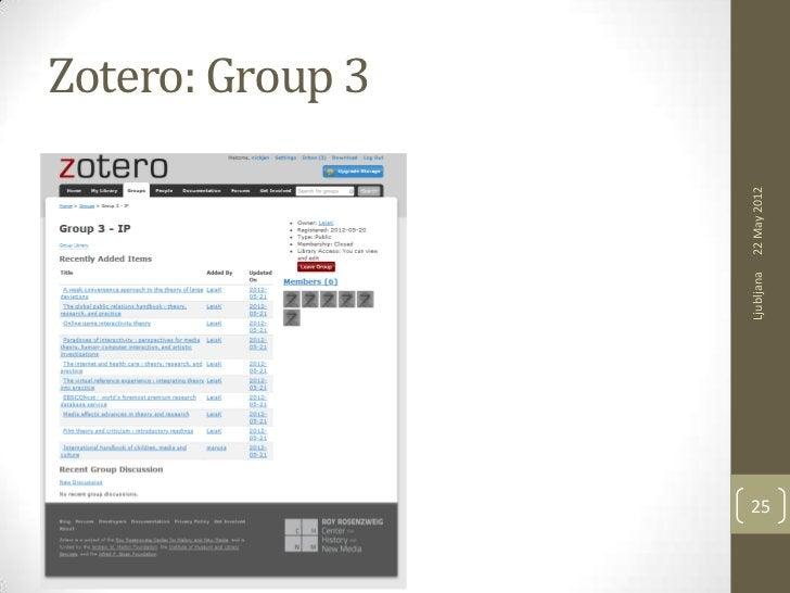Zotero: Group 3     Ljubljana   22 May 201225