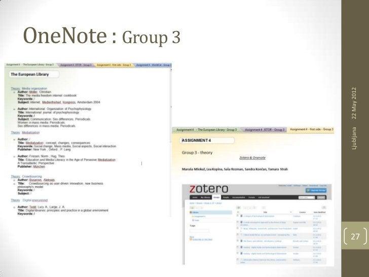OneNote : Group 3     Ljubljana   22 May 201227