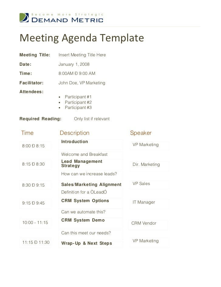 Meeting Agenda TemplateMeeting Title: Insert Meeting Title HereDate:  January 1, 2008Time: 8  Formal Meeting Agenda Template