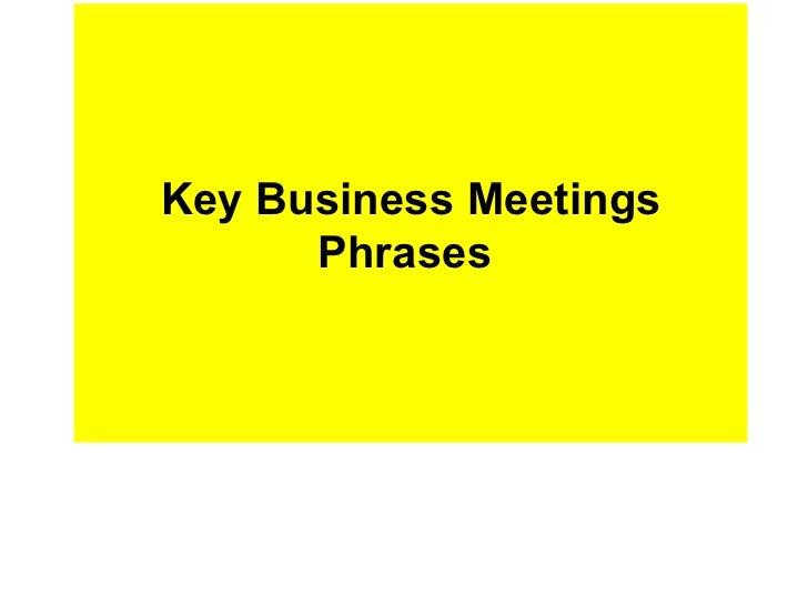 Key Business Meetings Phrases