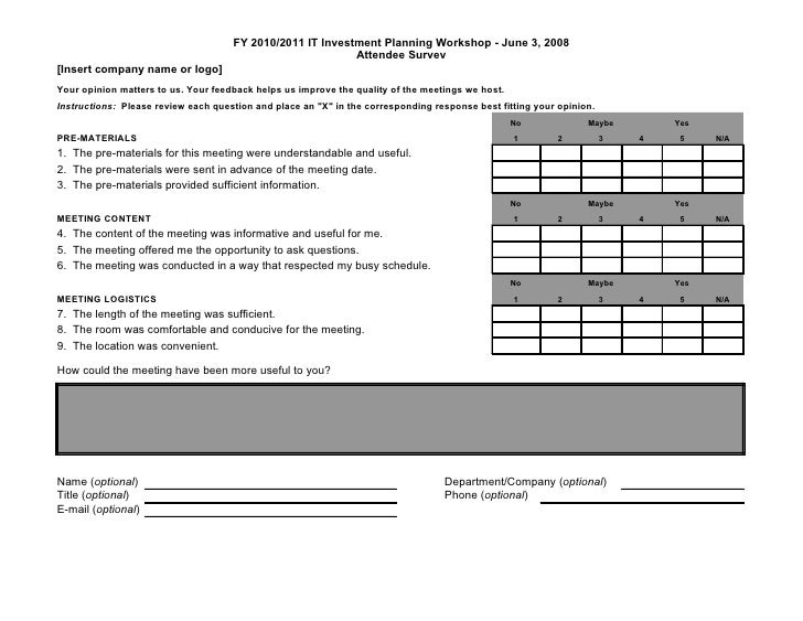 Good Meeting Evaluation Form. FY 2010/2011 IT Investment Planning Workshop    June 3, ... Intended Meeting Feedback Form Template