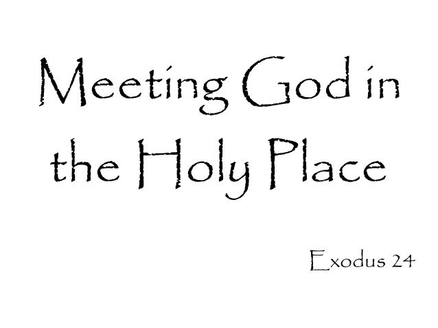 Meeting god in the holy place