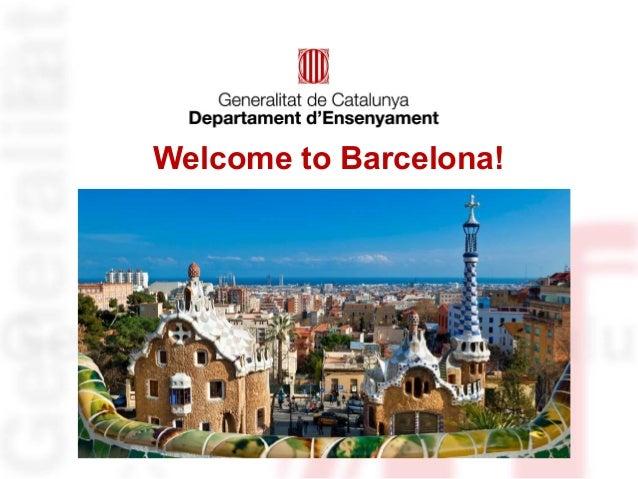 Welcome to Barcelona!