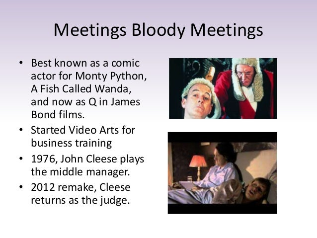 Meetings Bloody Meetings