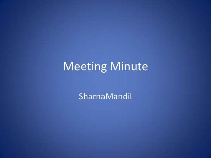 Meeting Minute  SharnaMandil