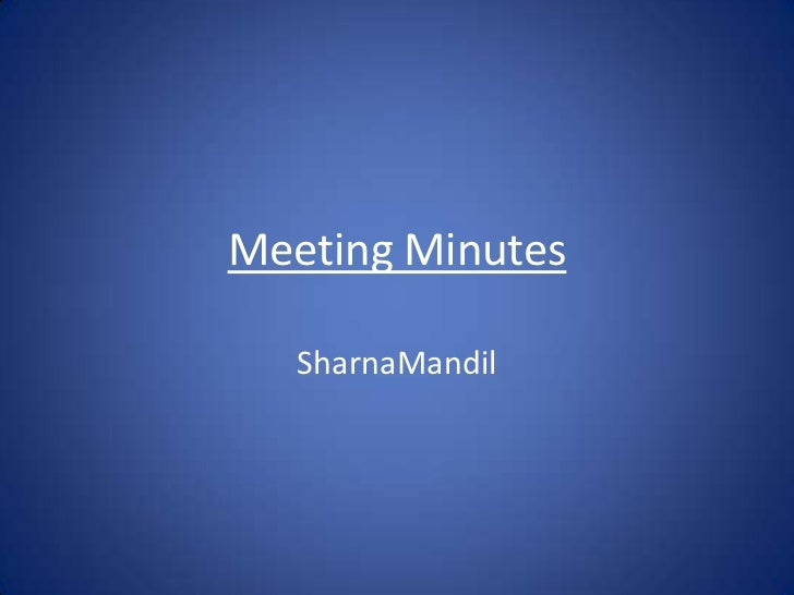 Meeting Minutes   SharnaMandil
