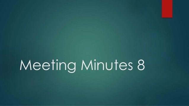 Meeting Minutes 8