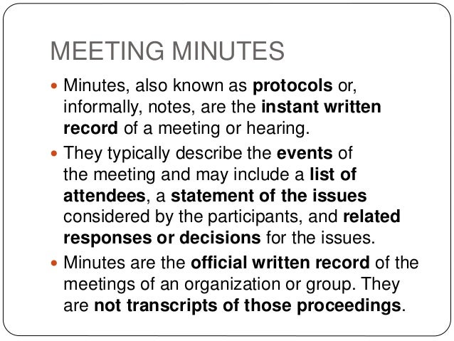 the importance of meeting minutes Why in the world would anyone read a column about board minutes  for in- depth answers on important business matters at board meetings.