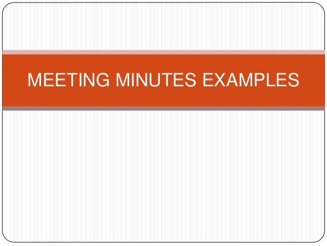 the importance of meeting minutes How to write meeting minutes writing good meeting minutes can save time and money succinct minutes that capture the purpose of the meeting and its agreed outcomes are a record that can be referred back to and be used for follow up purposes later.