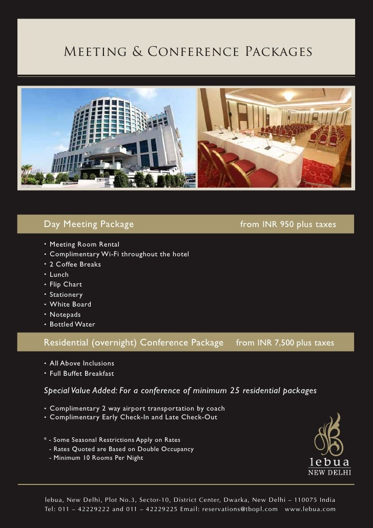 Meeting & Conference PackagesDay Meeting Package                                        from INR 950 plus taxes. Meeting R...