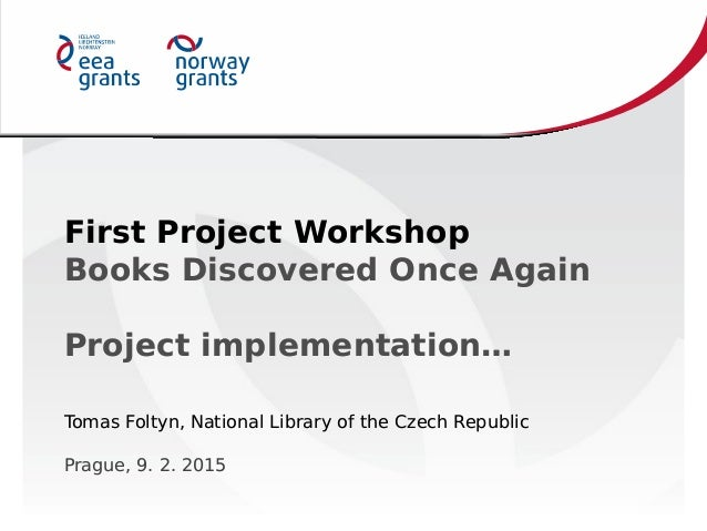 First Project Workshop Books Discovered Once Again Project implementation… First Project Workshop Books Discovered Once Ag...
